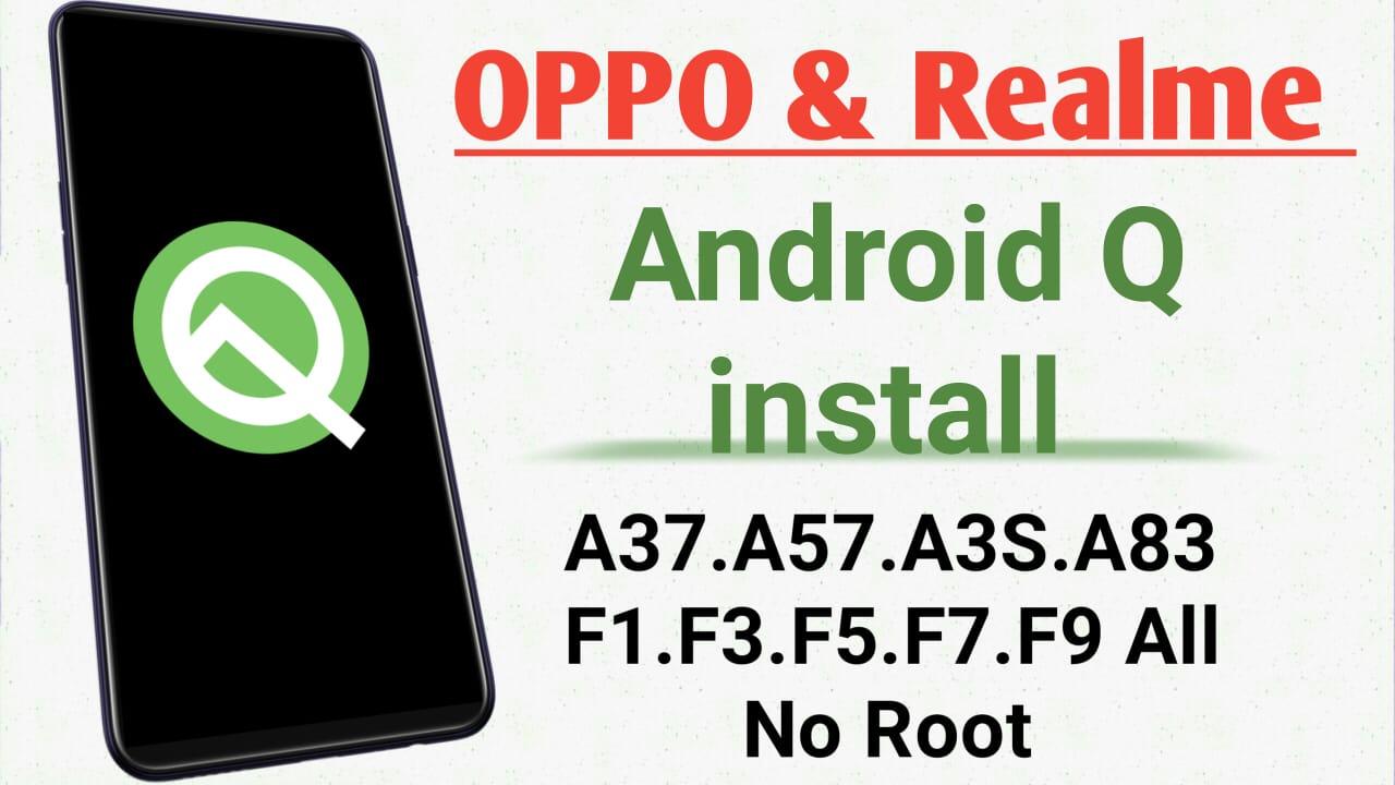 OPPO & Realme: OPPO & Realme Android Q install – Basegyan com